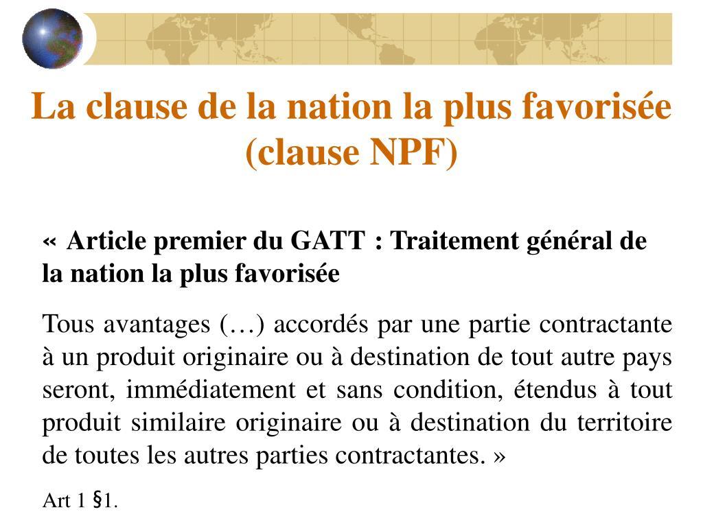 La clause de la nation la plus favorisée