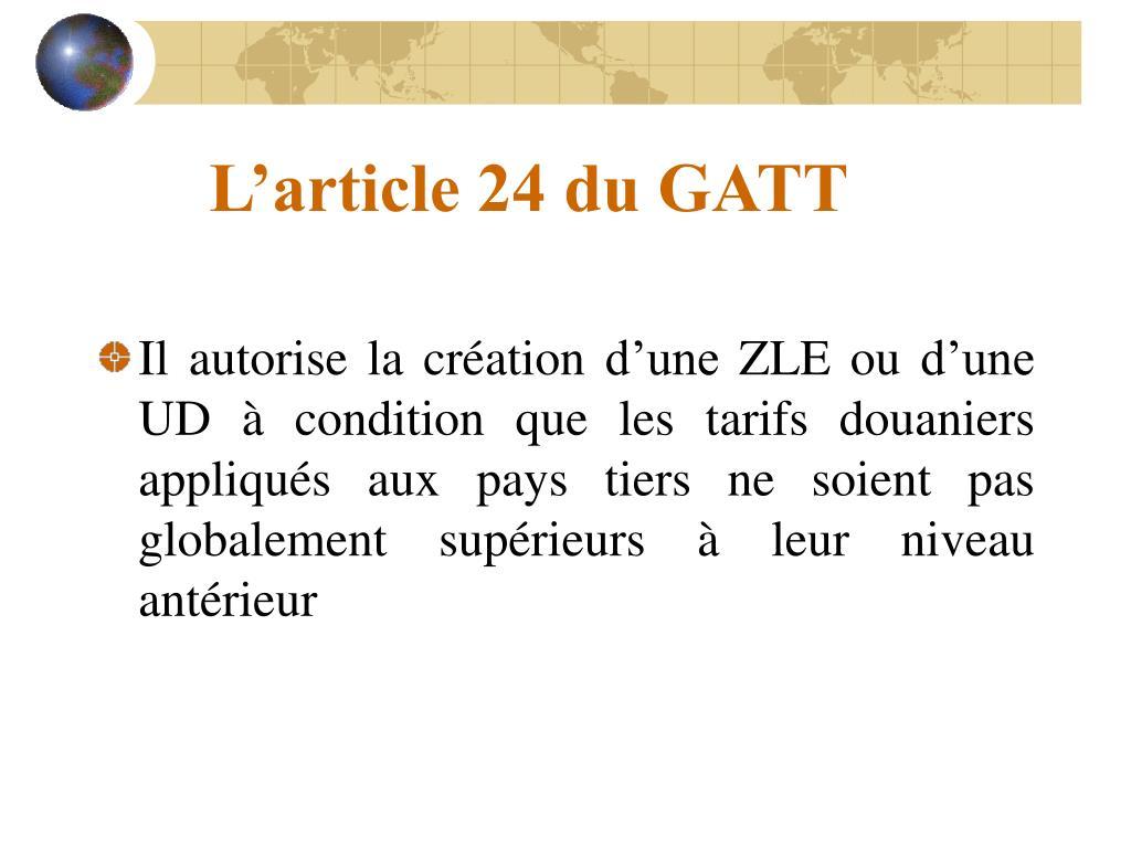 L'article 24 du GATT