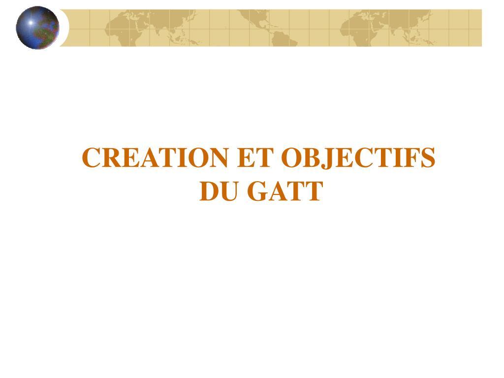 CREATION ET OBJECTIFS