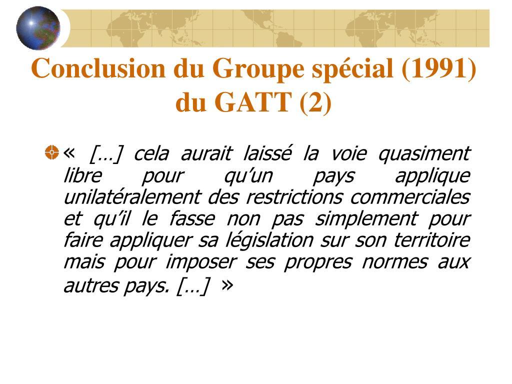 Conclusion du Groupe spécial (1991) du GATT (2)
