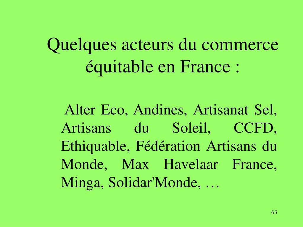 Quelques acteurs du commerce équitable en France :
