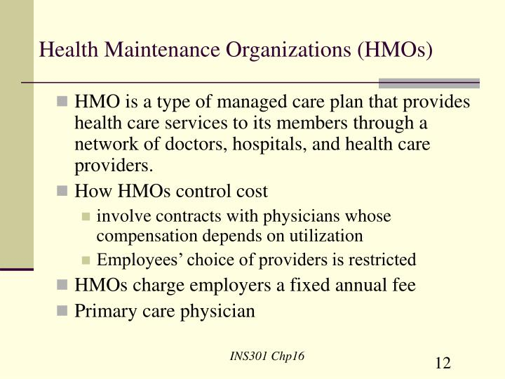 Health Maintenance Organizations (HMOs)