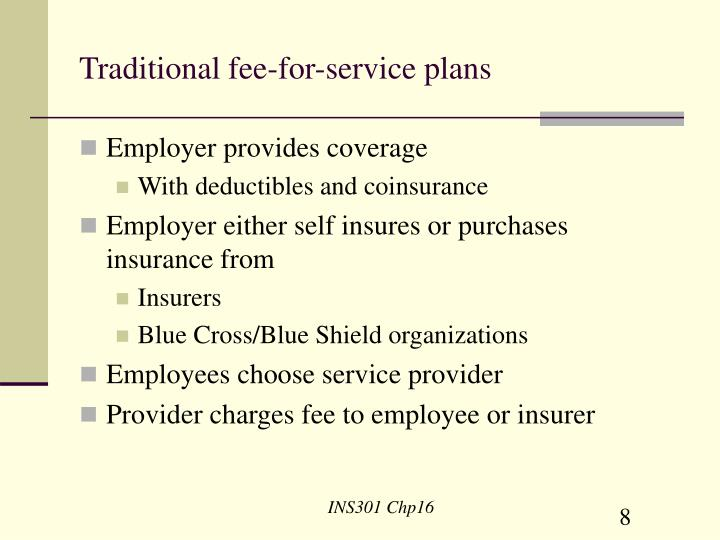 Traditional fee-for-service plans