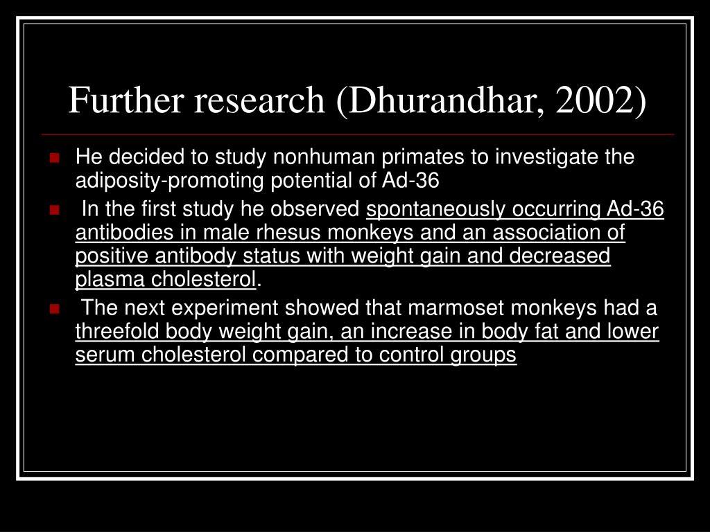 Further research (Dhurandhar, 2002)