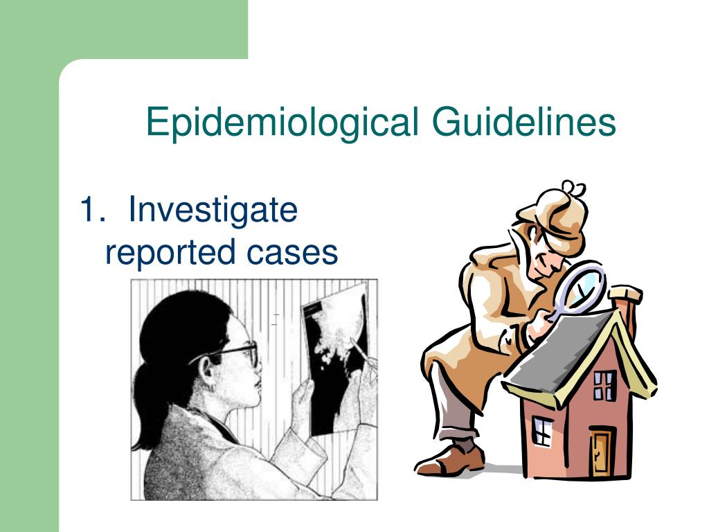 Epidemiological Guidelines