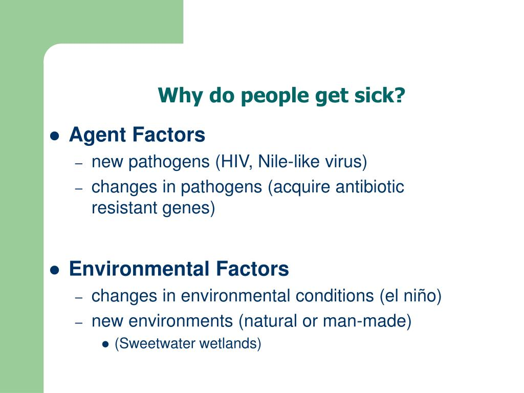 Why do people get sick?