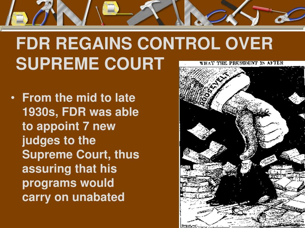 FDR REGAINS CONTROL OVER SUPREME COURT