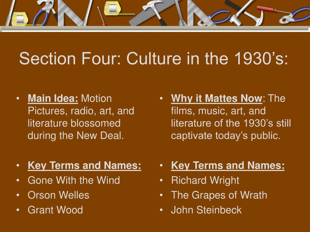 Section Four: Culture in the 1930's: