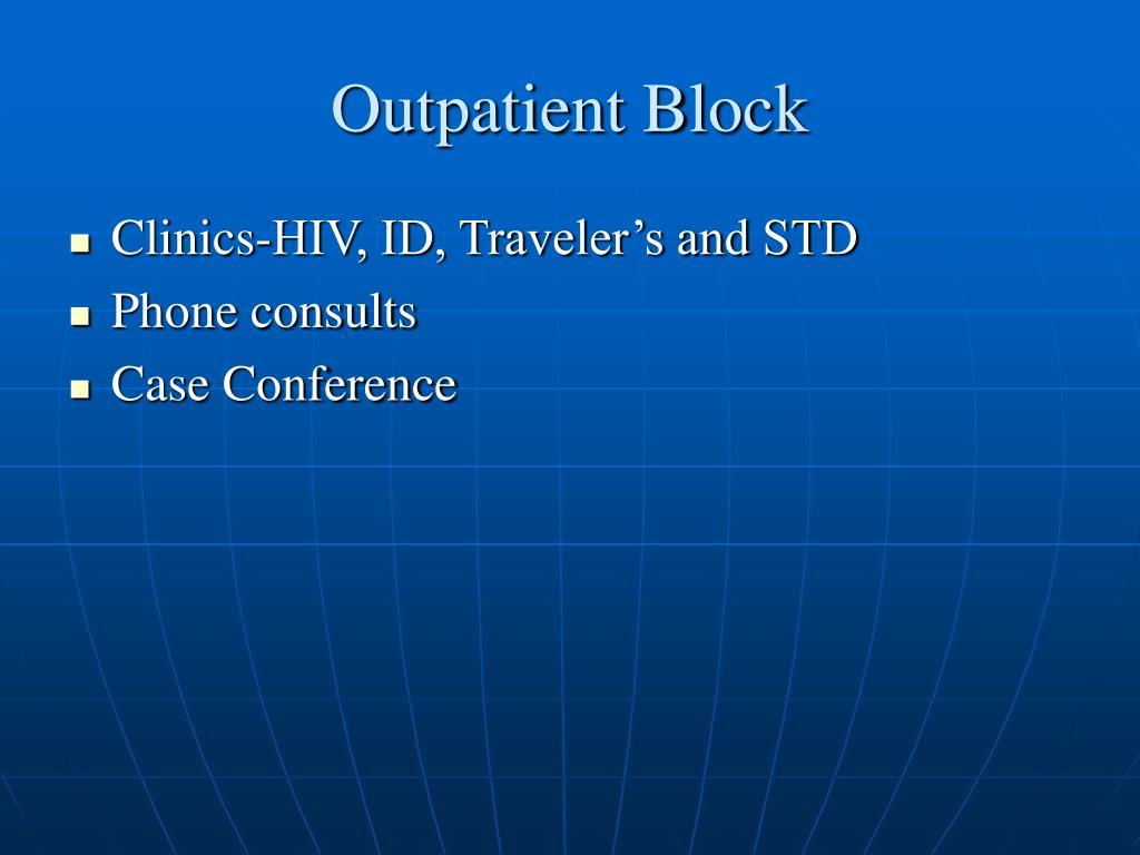 Outpatient Block
