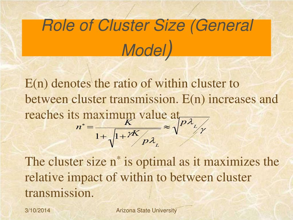Role of Cluster Size (General Model