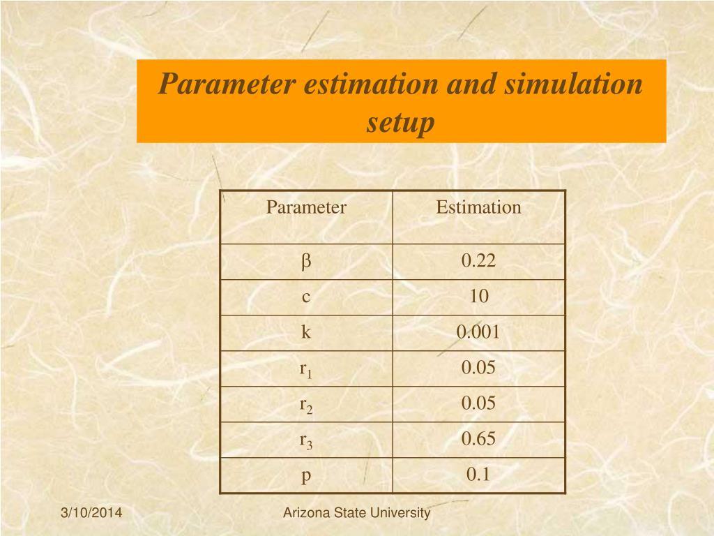 Parameter estimation and simulation setup