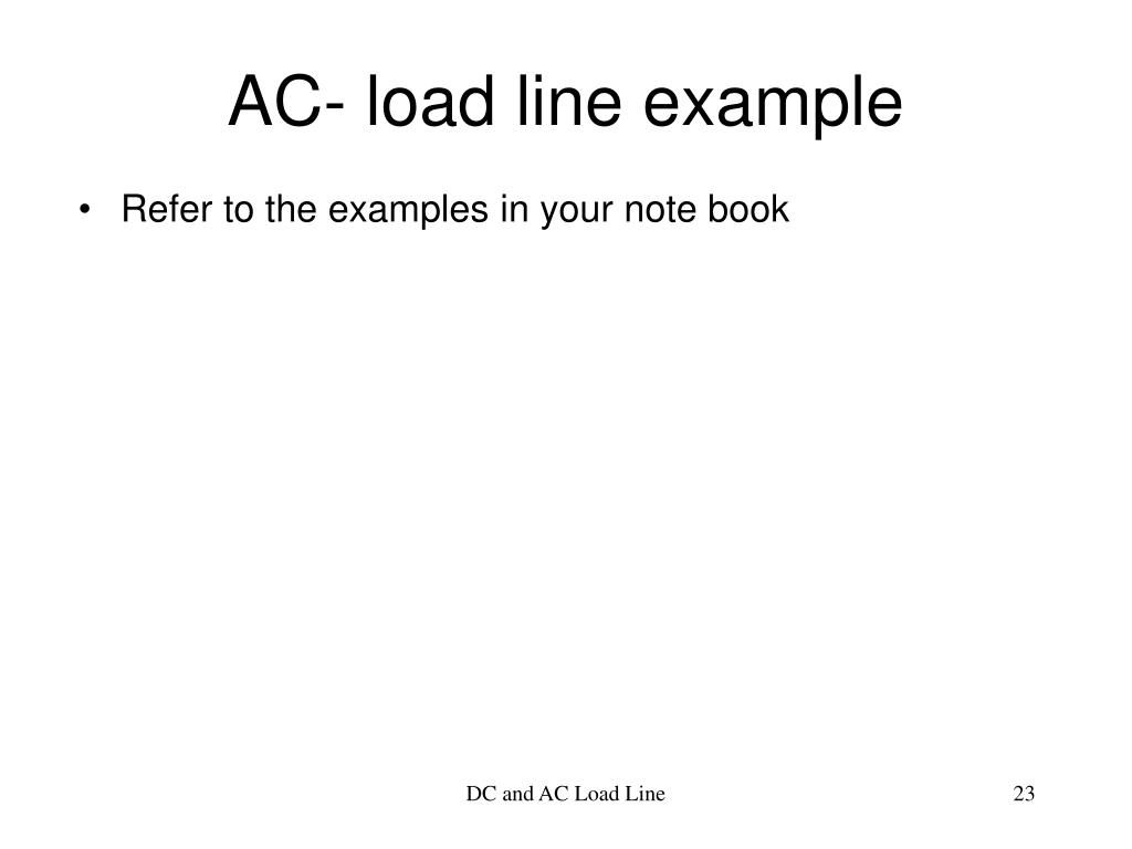 AC- load line example