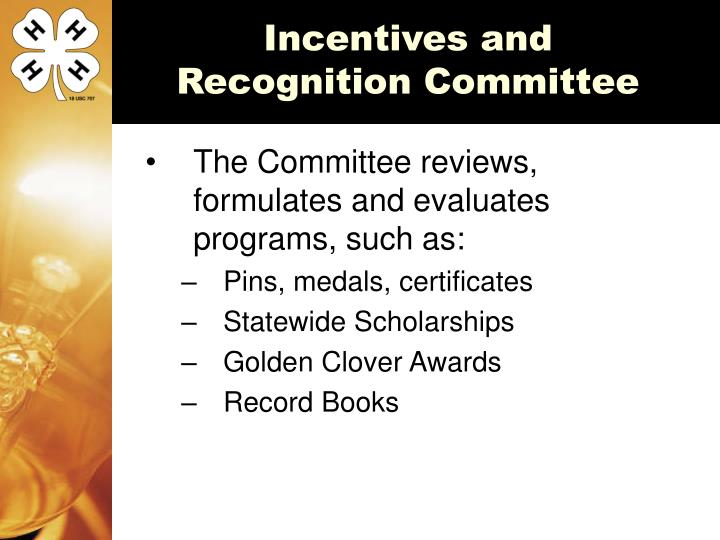 Incentives and Recognition Committee