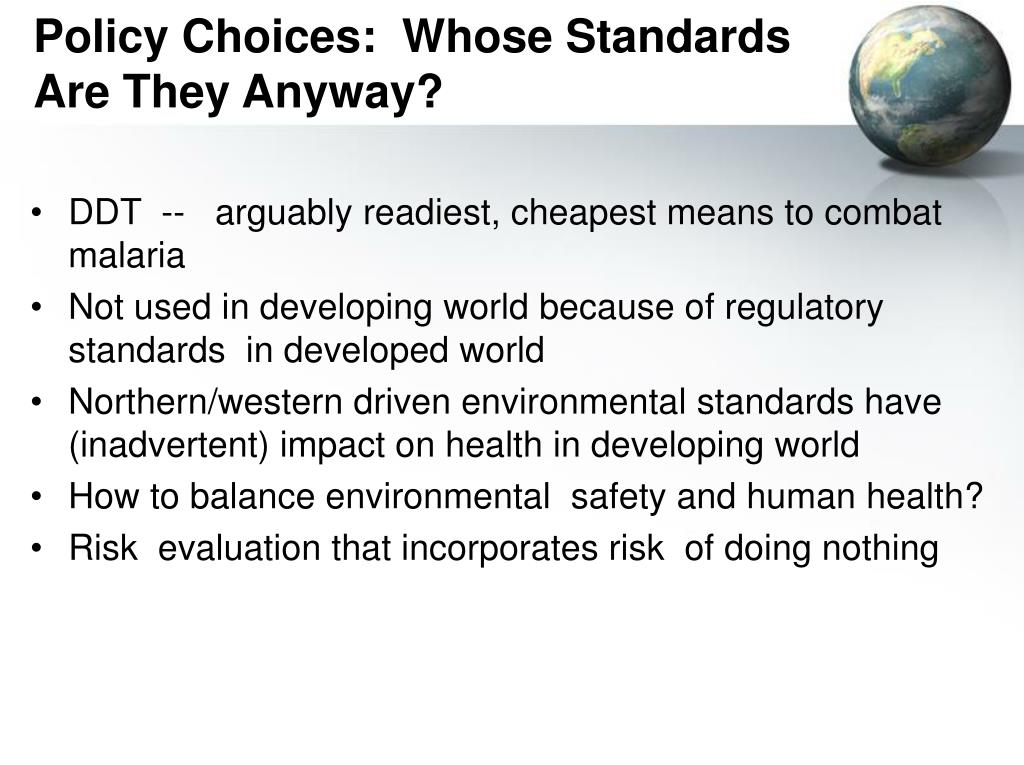 Policy Choices:  Whose Standards Are They Anyway?