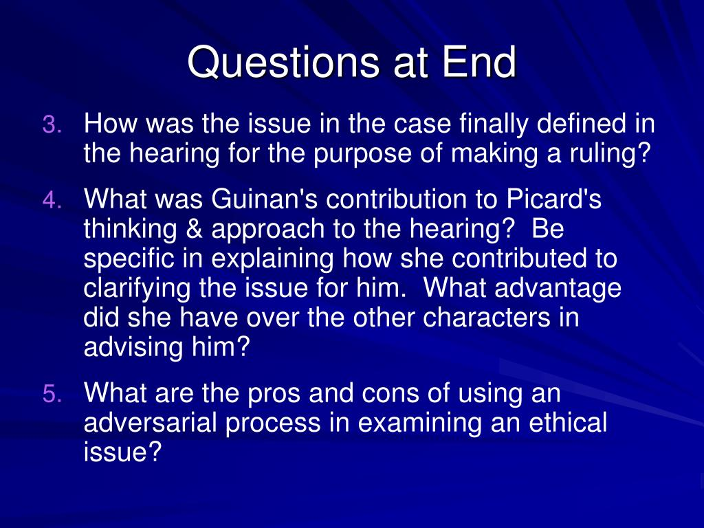 Questions at End