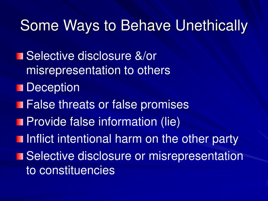 Some Ways to Behave Unethically