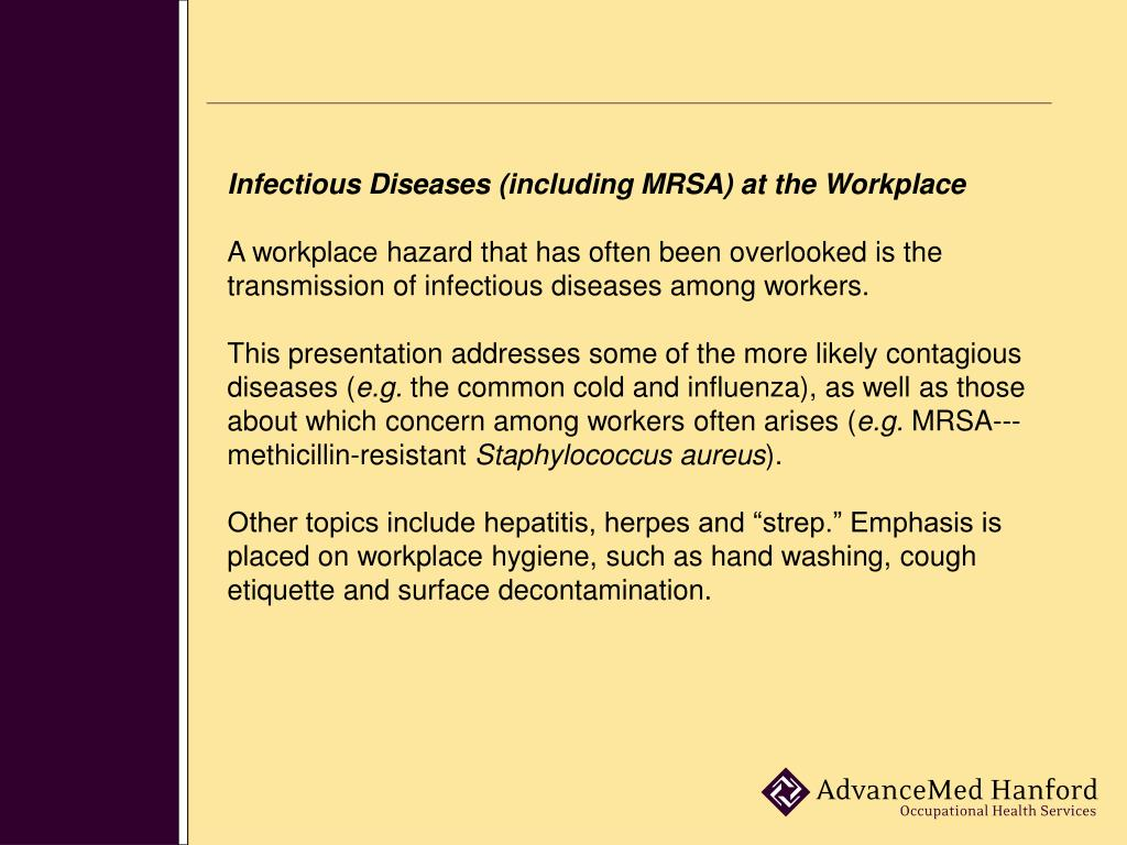 Infectious Diseases (including MRSA) at the Workplace