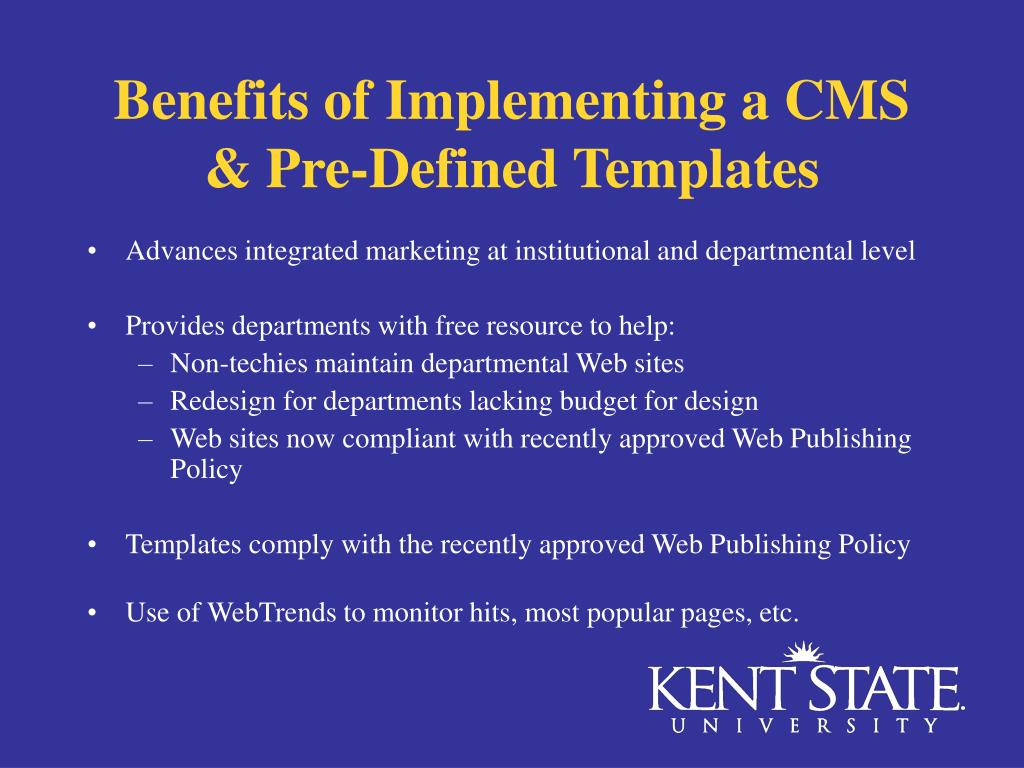 Benefits of Implementing a CMS & Pre-Defined Templates