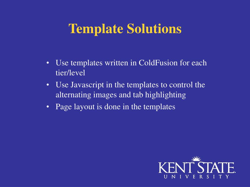 Template Solutions