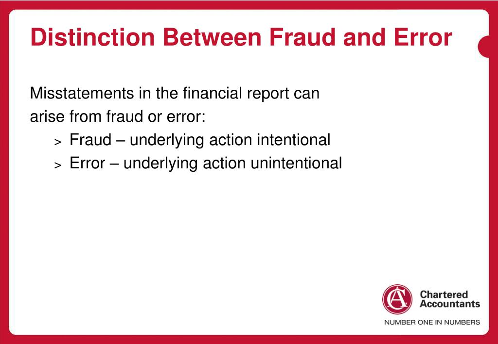 Distinction Between Fraud and Error