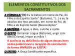 elementos constitutivos dos sacramentos
