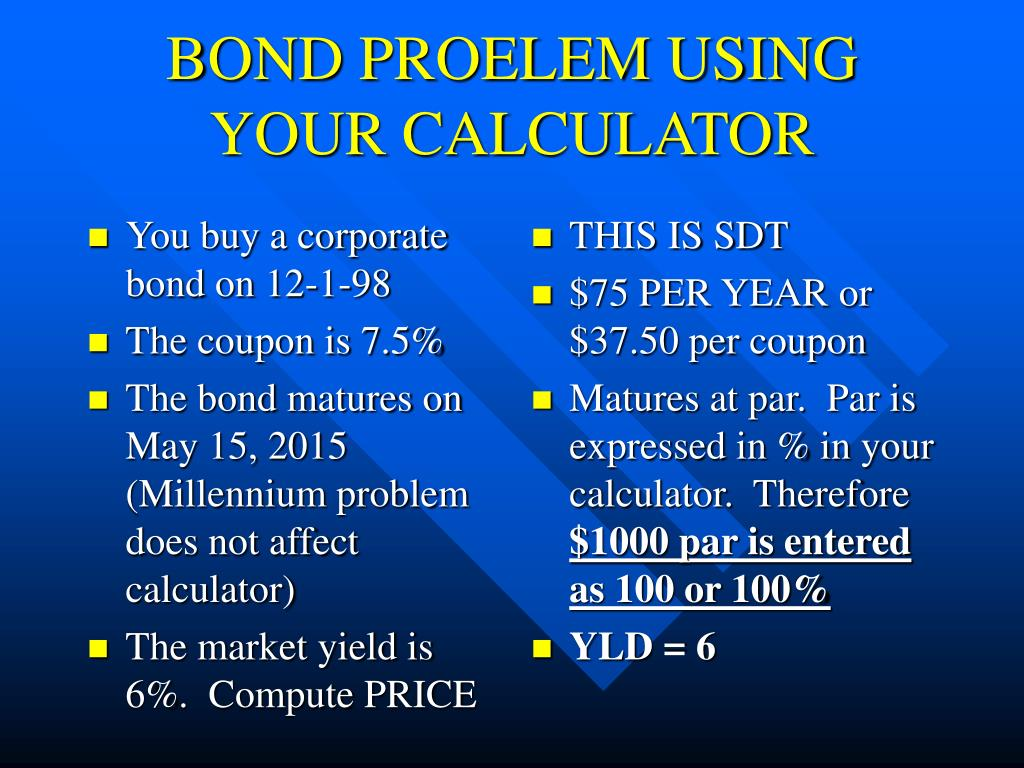 You buy a corporate bond on 12-1-98