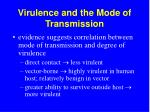 virulence and the mode of transmission