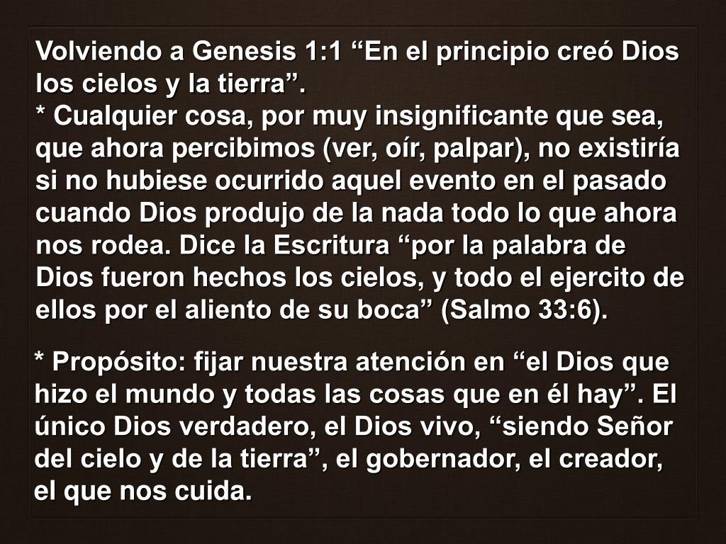 """Volviendo a Genesis 1:1 """"En el principio creó Dios los cielos y la tierra""""."""