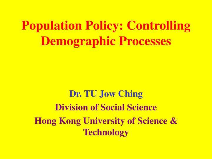 Population policy controlling demographic processes