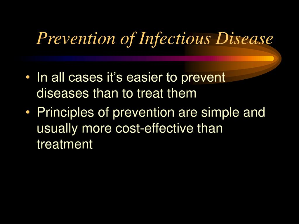 Prevention of Infectious Disease