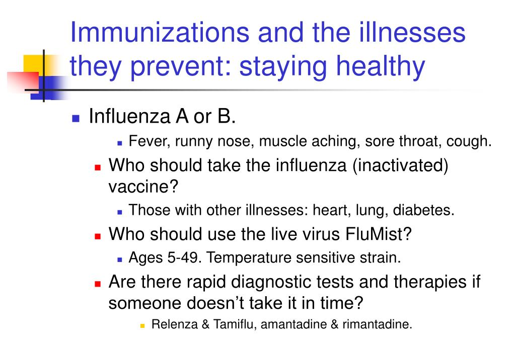 Immunizations and the illnesses they prevent: staying healthy
