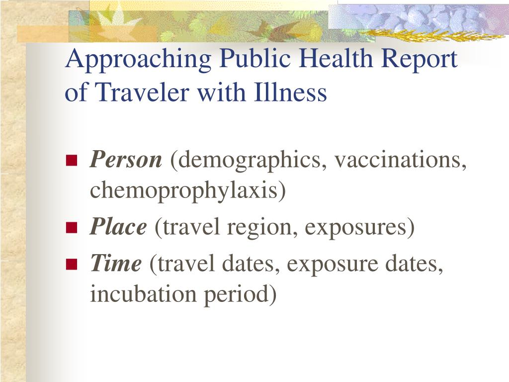 Approaching Public Health Report of Traveler with Illness