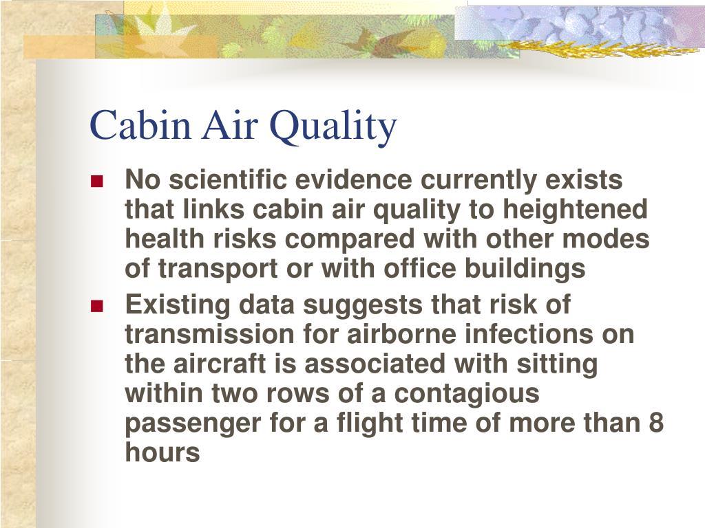 Cabin Air Quality