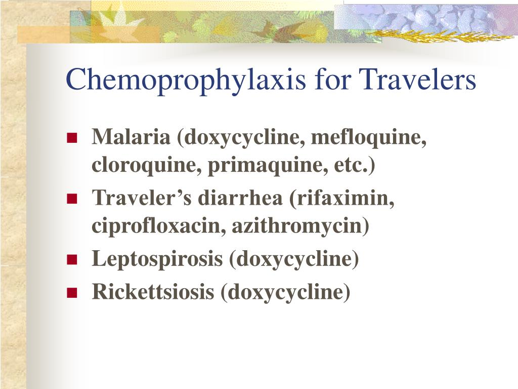 Chemoprophylaxis for Travelers