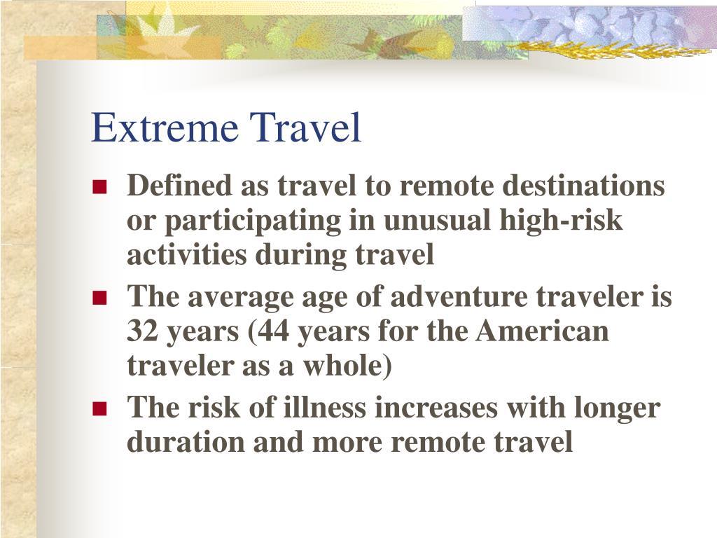 Extreme Travel