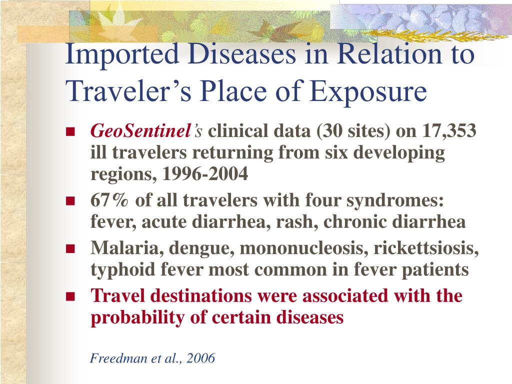 Imported Diseases in Relation to Traveler's Place of Exposure