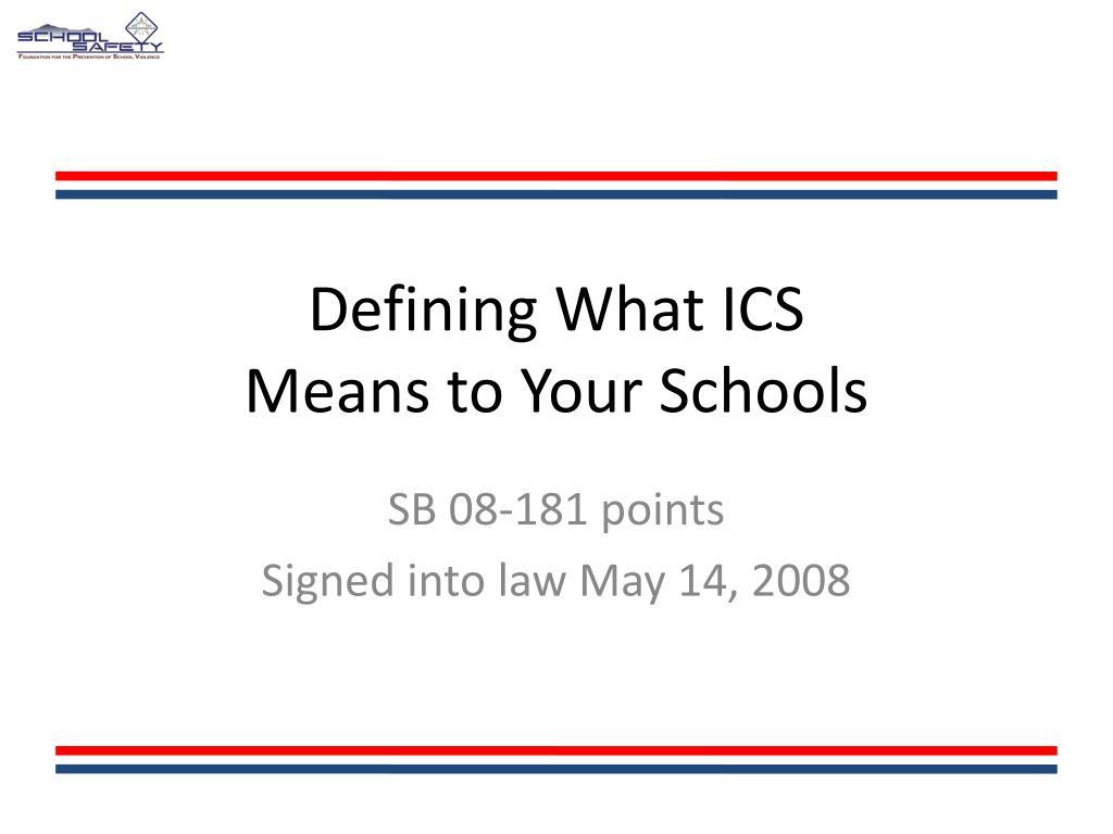 Defining What ICS