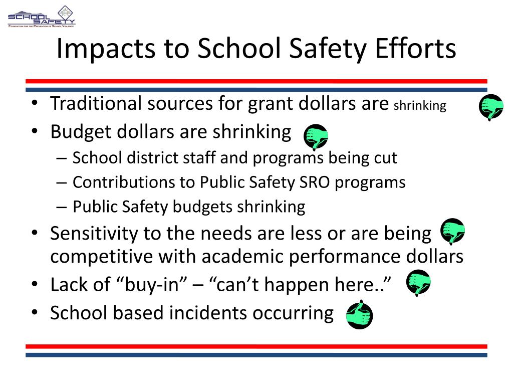 Impacts to School Safety Efforts