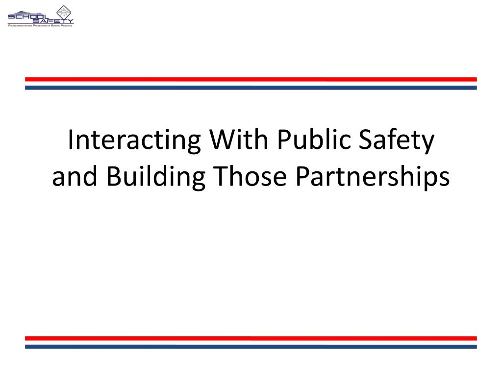 Interacting With Public Safety