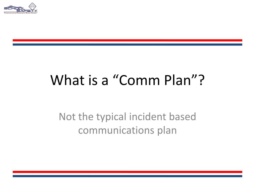 "What is a ""Comm Plan""?"