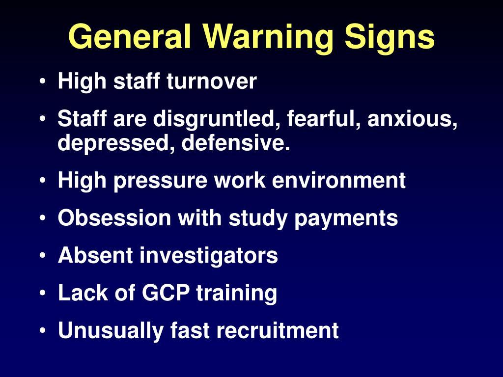 General Warning Signs