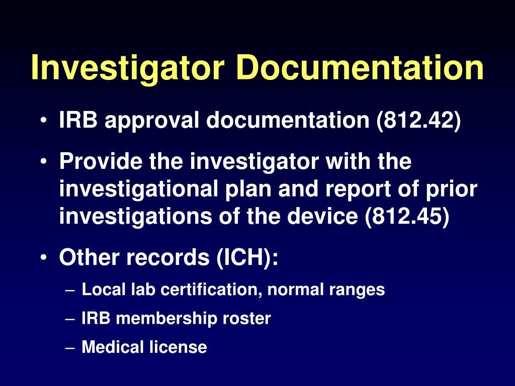 Investigator Documentation