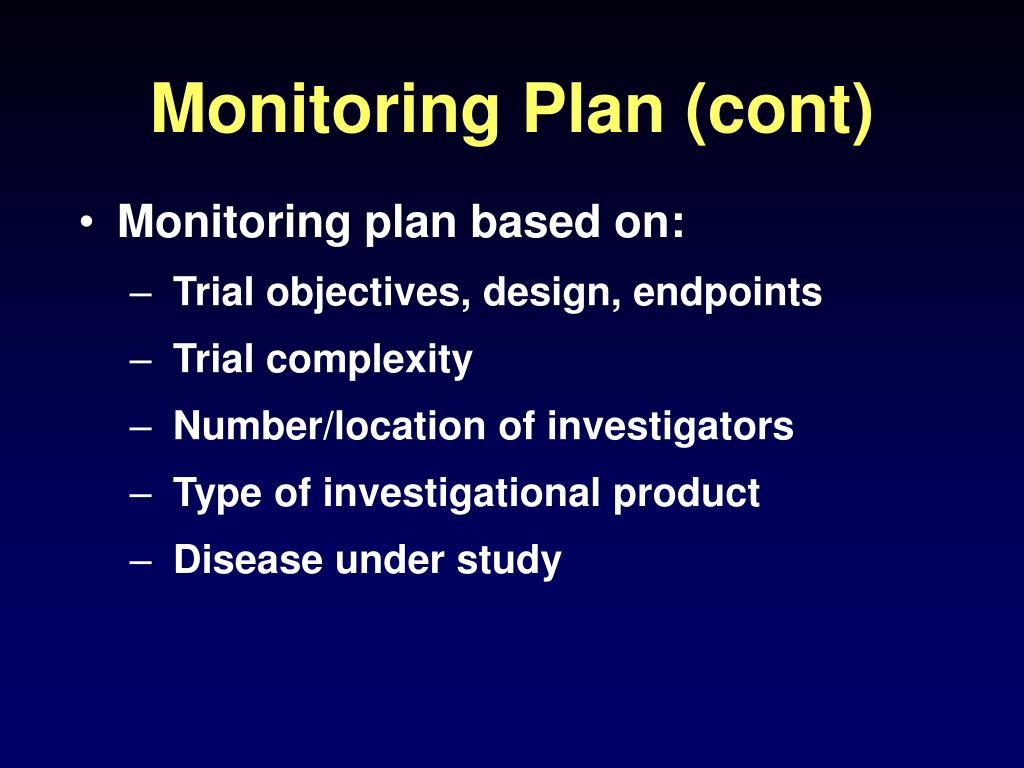 Monitoring Plan (cont)