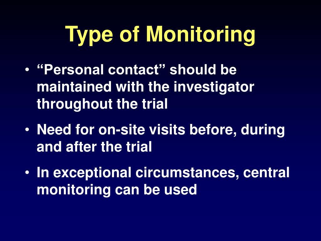 Type of Monitoring