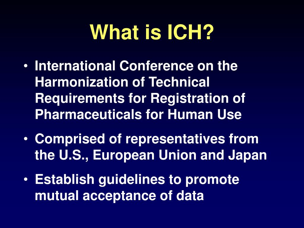 What is ICH?