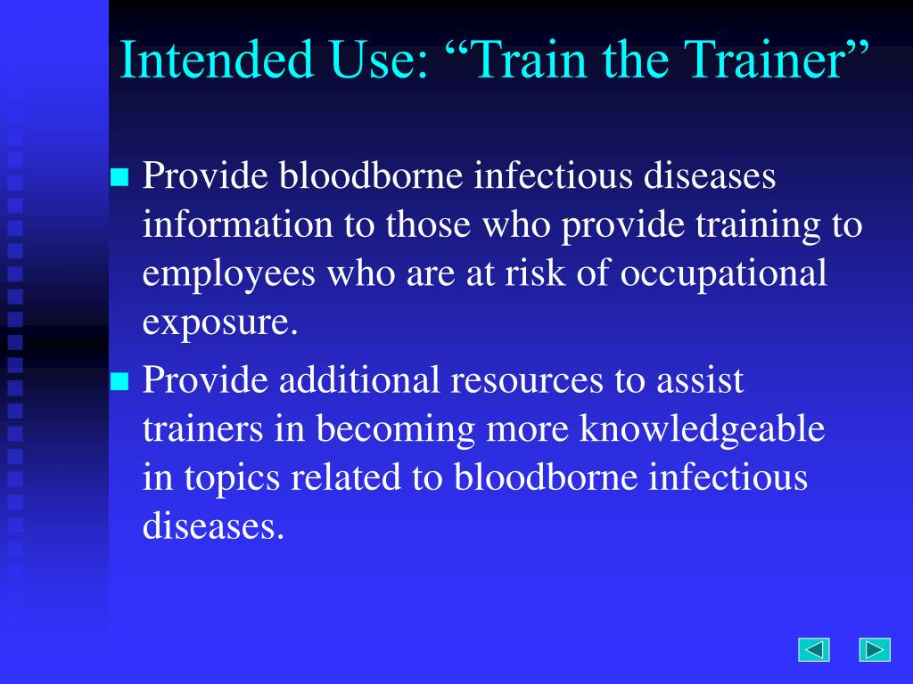 "Intended Use: ""Train the Trainer"""
