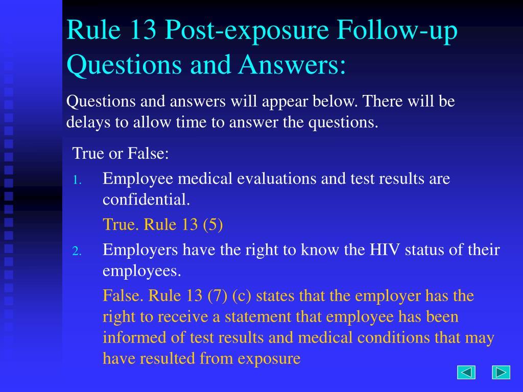Rule 13 Post-exposure Follow-up
