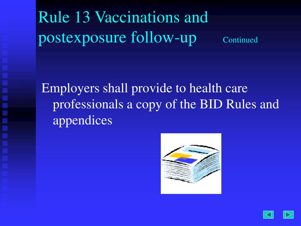 Rule 13 Vaccinations and postexposure follow-up