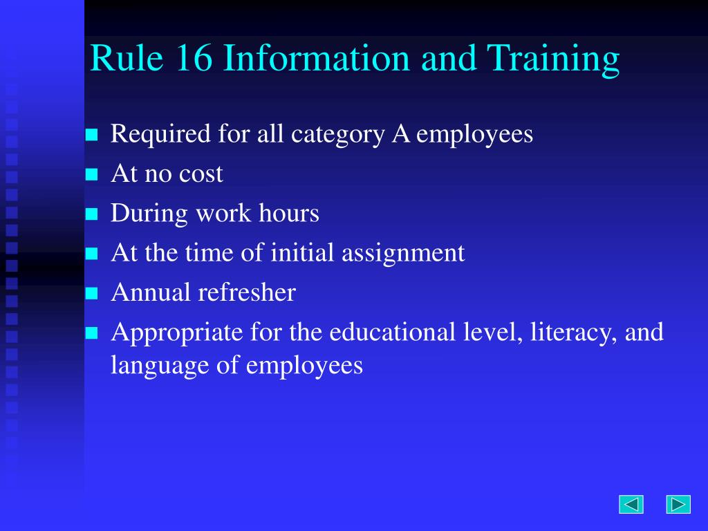 Rule 16 Information and Training