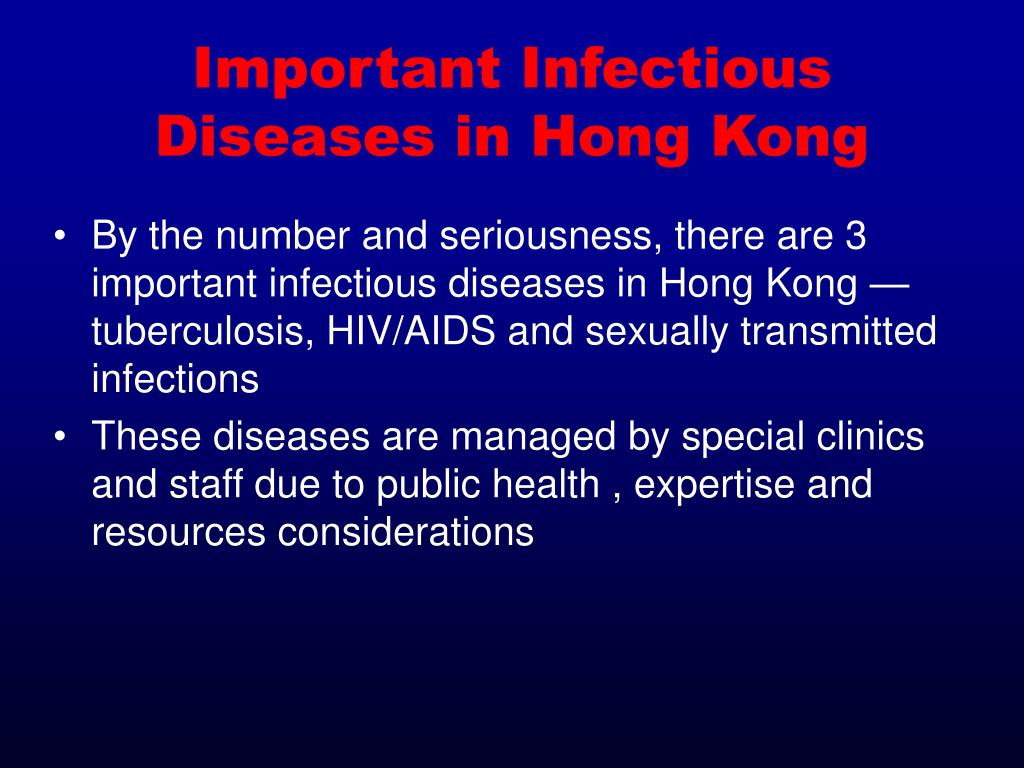Important Infectious Diseases in Hong Kong